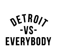 Detroit VS Everybody Black Photographic Print
