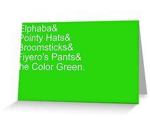 Elphaba's Favorite Things, White Greeting Card