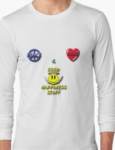 Peace Love Good Happiness Stuff Long Sleeve T-Shirt