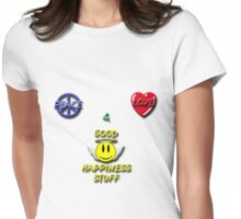 Peace Love Good Happiness Stuff Womens Fitted T-Shirt