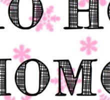 Ho Ho Homo Sticker
