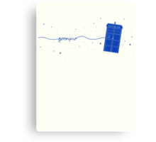 Geronimo to the TARDIS (in blue) Canvas Print