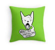 Where's Your Fighting Spirit Now? Throw Pillow