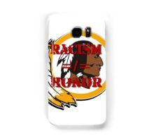 Racism =/= Honor Samsung Galaxy Case/Skin
