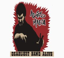 Adios Mafia- Deadliest Band Alive! One Piece - Short Sleeve