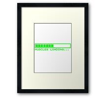 Muscles Loading Framed Print
