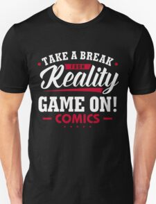 Game On! Comics Tag Line Unisex T-Shirt