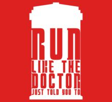 Run Like the Doctor Just Told You To Kids Clothes