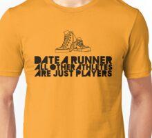 Date A Runner Unisex T-Shirt