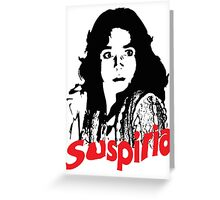 Suspiria Greeting Card