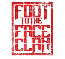 Foot to the Face Clan  Photographic Print