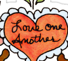 LOVE ONE ANOTHER by SHARON SHARPE Sticker