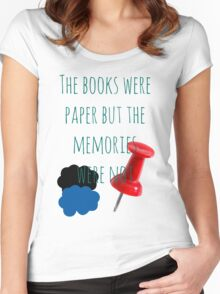 The Books Were Paper Women's Fitted Scoop T-Shirt
