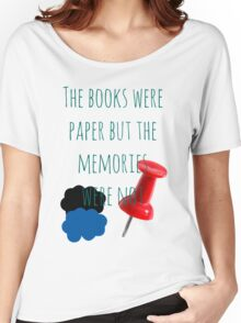 The Books Were Paper Women's Relaxed Fit T-Shirt