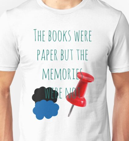 The Books Were Paper Unisex T-Shirt