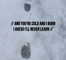 The 1975 Settle down lyrics in snow by Callum Hutchings
