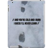 The 1975 Settle down lyrics in snow iPad Case/Skin