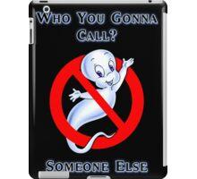 Who you gonna call? iPad Case/Skin