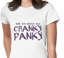 Ask Me About My Cranky Panky Pancreatitis Womens Fitted T-Shirt