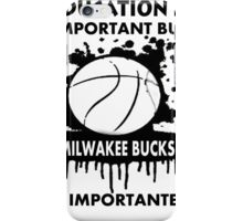 EDUCATION IS IMPORTANT - MILWAKEE BUCKS iPhone Case/Skin