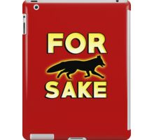 for fox sake iPad Case/Skin