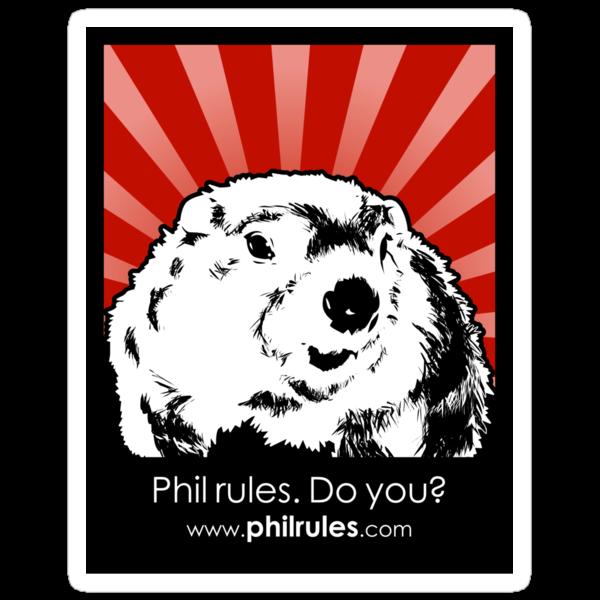 Phil Rules. Do you? (Punxsutawney) by philrules
