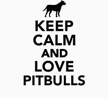 Keep calm and love Pitbulls Unisex T-Shirt