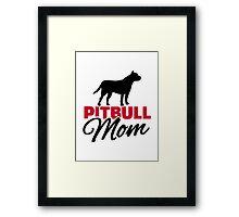 Pitbull Mom Framed Print