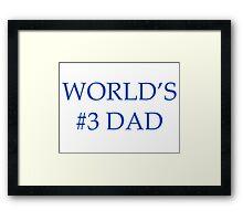 World's #3 Dad Mug Framed Print