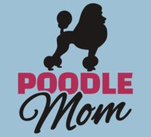 Poodle Mom One Piece - Short Sleeve