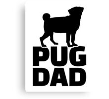 Pug Dad Canvas Print