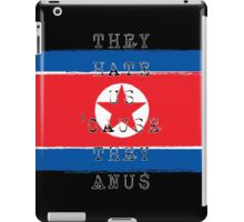 They hate us iPad Case/Skin