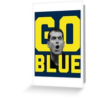 Jim Harbaugh GO BLUE Greeting Card