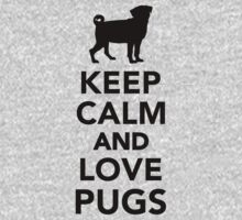 Keep calm and love Pugs One Piece - Short Sleeve