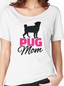 Pug Mom Women's Relaxed Fit T-Shirt