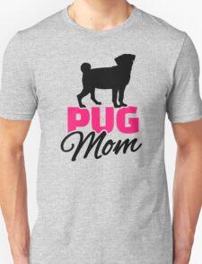 Pug Mom Unisex T-Shirt