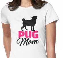Pug Mom Womens Fitted T-Shirt