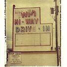 Twin Hi-Way Drive in Sign by Steven Godfrey