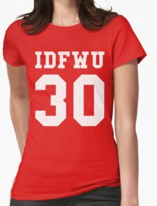 Big Sean - IDFWU Number 30 Womens Fitted T-Shirt