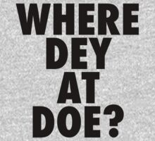 Where Dey At Doe? Baby Tee