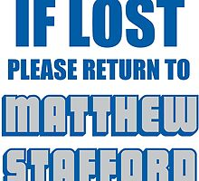 IF LOST PLEASE RETURN TO MATTHEW STAFFORD by Divertions