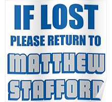 IF LOST PLEASE RETURN TO MATTHEW STAFFORD Poster