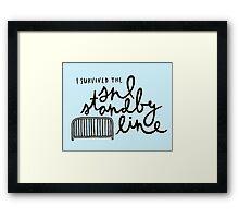 I Survived the SNL Standby Line Framed Print
