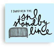 I Survived the SNL Standby Line Canvas Print