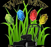 Will mow for rupees by AllMadDesigns