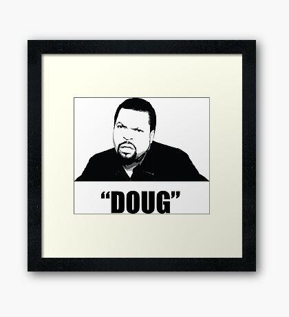 """""""Doug"""" Framed Print"""