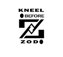 KNEEL BEFORE ZOD Photographic Print