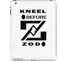 KNEEL BEFORE ZOD iPad Case/Skin