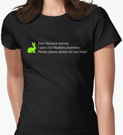 I can't find bluebell anywhere Womens Fitted T-Shirt