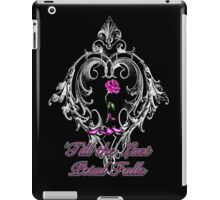 'Till the last petal falls iPad Case/Skin
